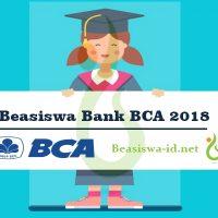 Beasiswa Bank BCA 2018 - Info Lengkap Pendaftaran, Jadwal Seleksi, Mekanisme, Deadline dan Cara Mendaftar Program di Bank BCA