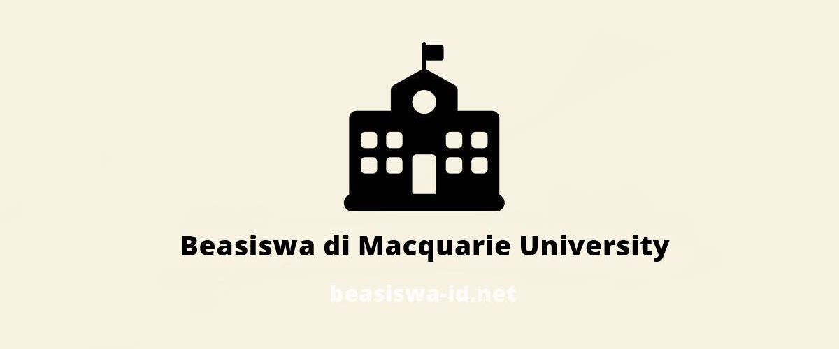 Kuliah Gratis Di Australia Program Macquarie University Asean Scholarship