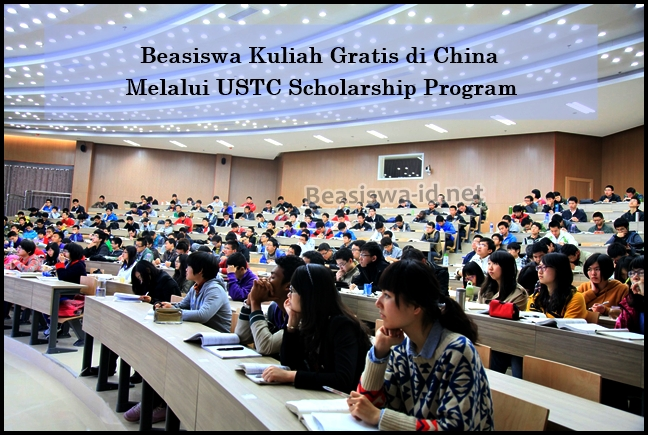 Kuliah Gratis di China Melalui Program Beasiswa S1 S2 S3 USTC (University of Science and Technology of China)